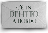 C'è un Delitto a Bordo